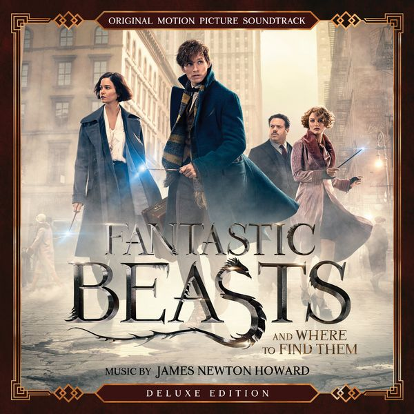 Саундтрек/Soundtrack Fantastic Beasts And Where To Find Them [Deluxe Edition] | James Newton Howard (2016) Фантастические твари и где они обитают | Джеймс Ньютон Говард
