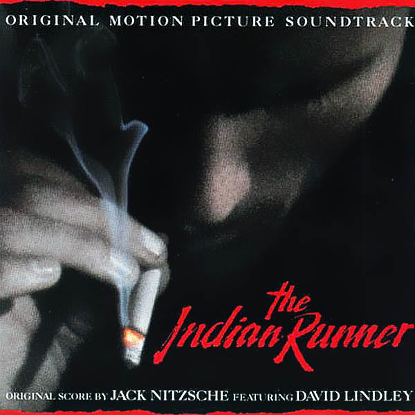 Саундтрек/Soundtrack Indian Runner,The | Jack Nitzsche (1991) Индеец-беглец | Джек Ницше
