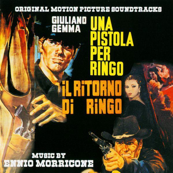 Саундтрек/Soundtrack Una Pistola Per Ringo & Il Ritorno Di Ringo | Ennio Morricone (1965)  Пистолет для Ринго и Возвращение Ринго | Эннио Морриконе