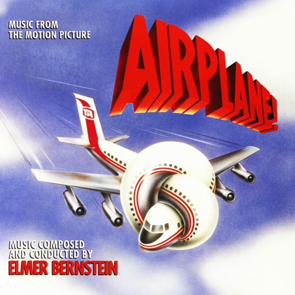 Саундтрек/Soundtrack Airplane! | Elmer Bernstein (1980) Аэроплан | Элмер Бернстайн