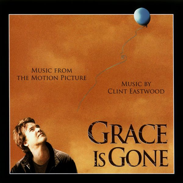 Саундтрек/Soundtrack Grace Is Gone | Clint Eastwood (2007) Грейс больше нет с нами | Клинт Иствуд