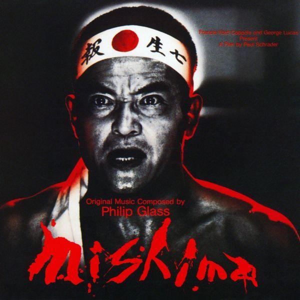 Саундтрек/Soundtrack Mishima: A Life in Four Chapters | Philip Glass (1985) Мисима: Жизнь в четырёх главах | Филип Гласс