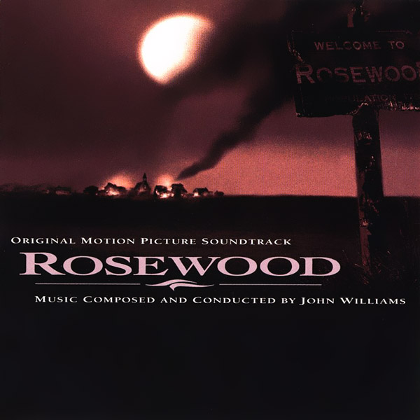 Саундтрек/Soundtrack Rosewood | John Williams (1997) Роузвуд | Джон Уильямс