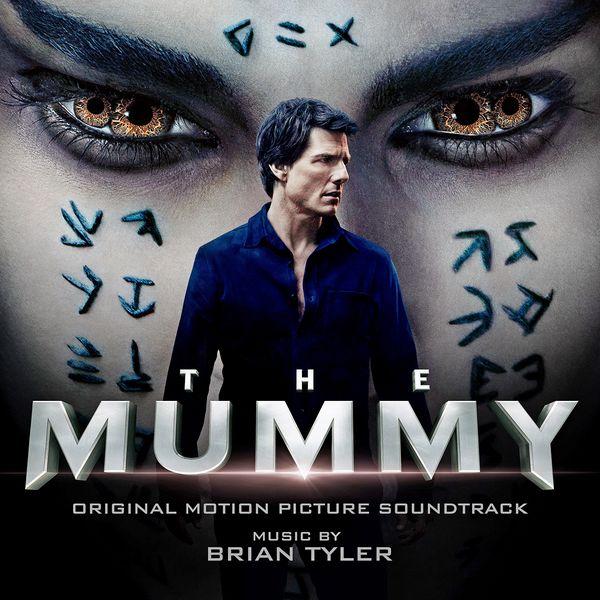 Саундтрек/Soundtrack The Mummy [Deluxe Edition] | Brian Tyler (2017) Мумия | Брайан Тайлер
