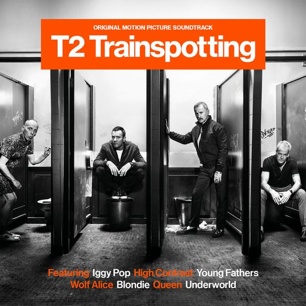 Саундтрек/Soundtrack T2 Trainspotting | Various Artists (2017) Т2: Трейнспоттинг | Разные исполнители