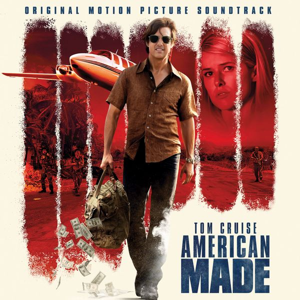 Саундтрек/Soundtrack Soundtrack | American Made | Various Artists, Christophe Beck (2017) Сделано в Америке | Разные исполнители, Кристоф Бек