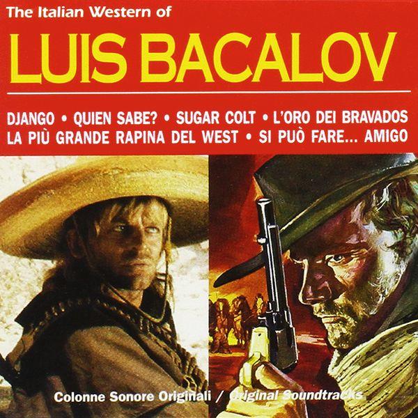 Саундтрек/Soundtrack Italian Western of Luis Bacalov, The | Luis Bacalov (1958-1972) Итальянский вестерн Луиса Бакалова | Луис Бакалов