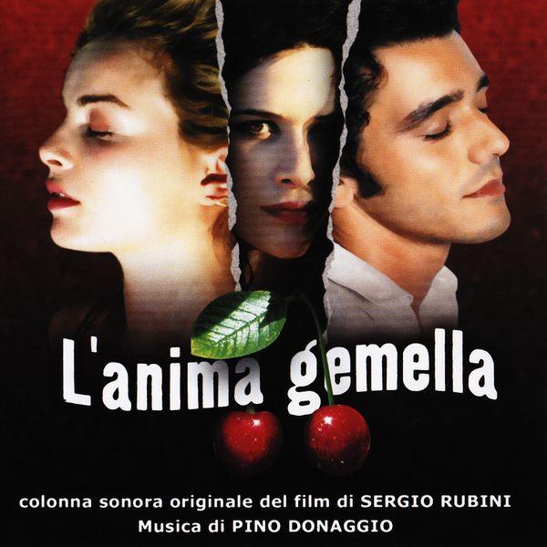 Саундтрек/Soundtrack L'anima gemella | Pino Donaggio (2002) Родственная душа | Пино Донаджио