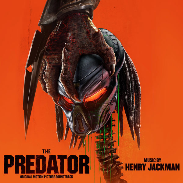 Саундтрек/Soundtrack The Predator [EP] | Henry Jackman (2018) Хищник | Генри Джекмен