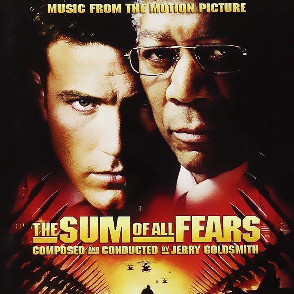 Саундтрек/Soundtrack Soundtrack | The Sum of All Fears | Jerry Goldsmith (2002) Цена страха | Джерри Голдсмит (2002)