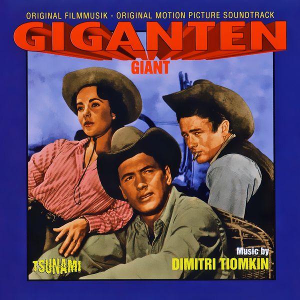 Саундтрек/Soundtrack Soundtrack | Giant | Dimitri Tiomkin (1956) Гигант | Димитри Темкин