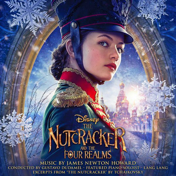 Саундтрек/Soundtrack Soundtrack | The Nutcracker and the Four Realms | James Newton Howard (2018) Щелкунчик и четыре королевства | Джеймс Ньютон Говард