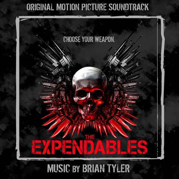 Саундтрек/Soundtrack Soundtrack | The Expendables [Expanded] (+Bonus) | Brian Tyler (2010) Неудержимые | Брайан Тайлер