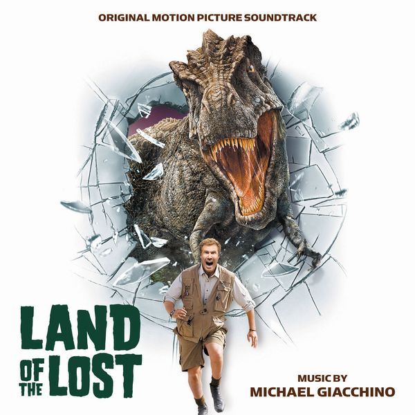 Саундтрек/Soundtrack Soundtrack | Land of the Lost | Michael Giacchino (2009) Затерянный мир | Майкл Гьяччино
