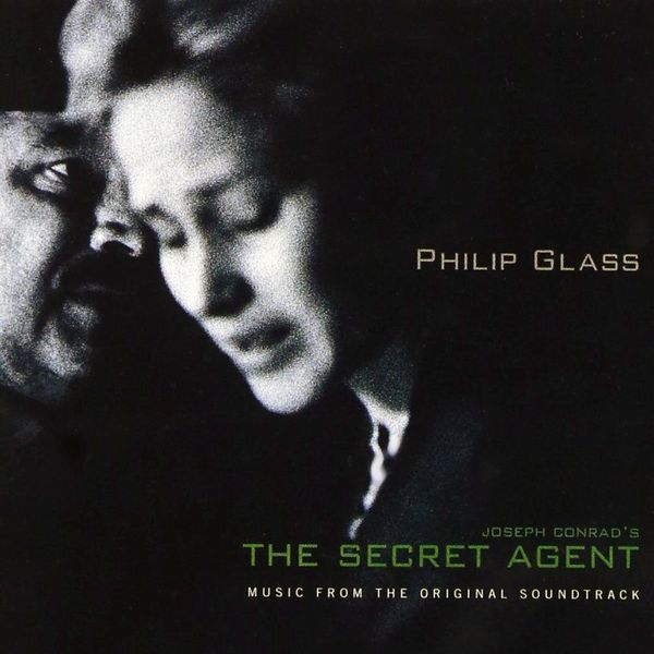 Саундтрек/Soundtrack Soundtrack | The Secret Agent | Philip Glass (1996) Секретный агент | Филип Гласс