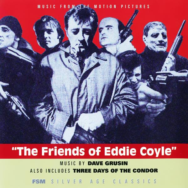 Саундтрек | Три дня Кондора/Друзья Эдди Койла | Дэйв Грузин (1973, 1975)