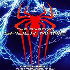 Soundtrack | The Amazing Spider-Man 2 | Hans Zimmer, Johnny Marr, Pharrell Williams (2014)