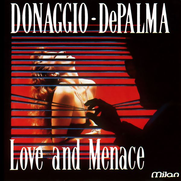 Саундтрек/Soundtrack Soundtrack | Donaggio - DePalma - Love And Menace | Pino Donaggio (1989)  Донаджио - Де Пальма - Любовь и угроза | Пино Донаджио
