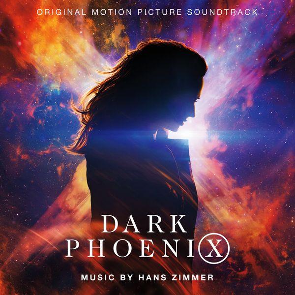 Саундтрек/Soundtrack Soundtrack | Dark Phoenix | Hans Zimmer (2019)  Люди Икс: Темный феникс | Ганс Цимер