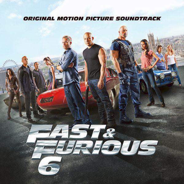 Саундтрек/Soundtrack Soundtrack | Fast & Furious 6 | Various Artists (2013) Форсаж 6 | Разные исполнители