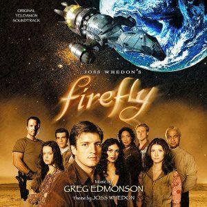 Soundtrack | Firefly | Greg Edmonson (2002–2003) Саундтрек | Светлячок | Грег Эдмонсон (2002–2003)