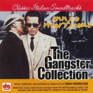 Soundtrack | The Gangster Collection | Ennio Morricone (1969, 1970, 1971, 1975, 1977, 1983, 1987, 1991)