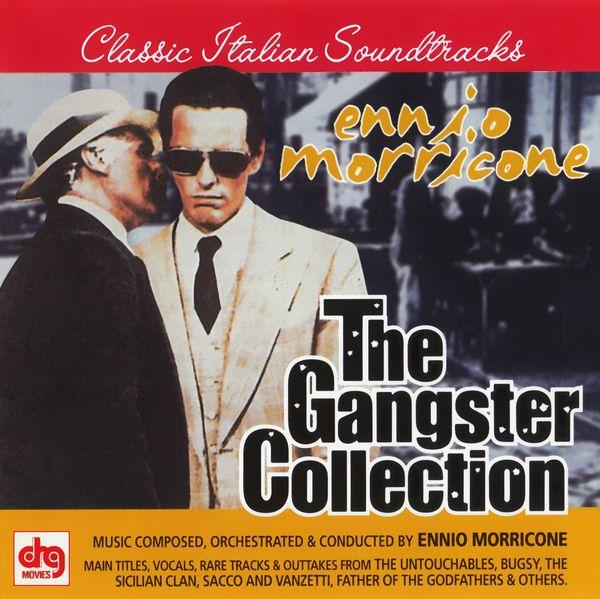 Саундтрек/Soundtrack Soundtrack | The Gangster Collection | Ennio Morricone (1969, 1970, 1971, 1975, 1977, 1983, 1987, 1991) Эннио Морриконе