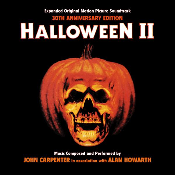 Саундтрек/Soundtrack Halloween II | John Carpenter (1981) Хэллоуин 2: Кровавая ночь всех святых | Джон Карпентер