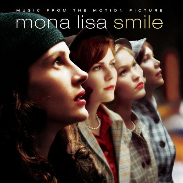 Саундтрек/Soundtrack Soundtrack | Mona Lisa Smile | Various Artists (2003) Улыбка Моны Лизы
