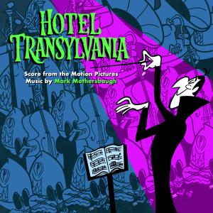 Soundtrack | Hotel Transylvania 1, 2, 3 | Mark Mothersbaugh (2012-2018) Саундтрек | Монстры на каникулах 1, 2, 3 | Марк Мазерсбо (2012-2018)