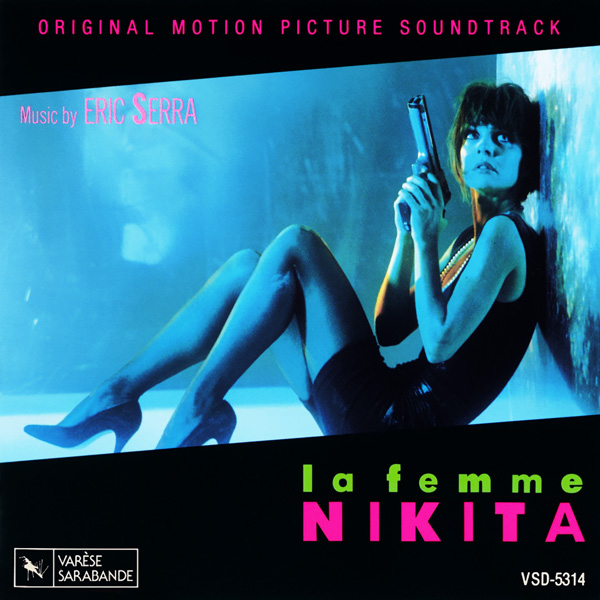 Саундтрек/Soundtrack Soundtrack | Nikita | Eric Serra (1990) Никита (Её звали Никита) | Эрик Серра