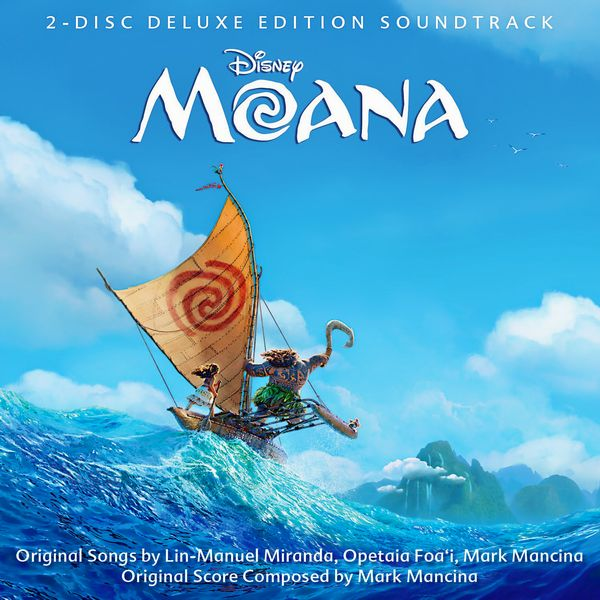 Саундтрек/Soundtrack Soundtrack | Moana [Deluxe Edition] | Mark Mancina, Various Artists (2016) Моана | Марк Манчина, Разные исполнители