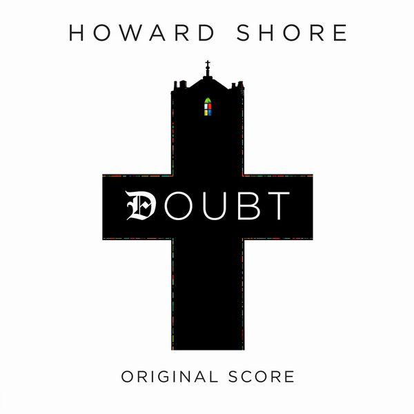 Саундтрек/Soundtrack Soundtrack | Doubt | Howard Shore (2008) Сомнение | Говард Шор (2008)
