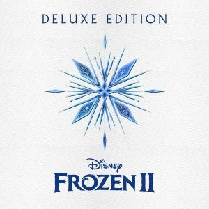Soundtrack | Frozen 2 (Deluxe Edition) | Christophe Beck (2019)
