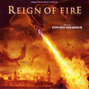 Soundtrack | Reign of Fire | Edward Shearmur (2002) Саундтрек | Власть огня | Эдвард Ширмер