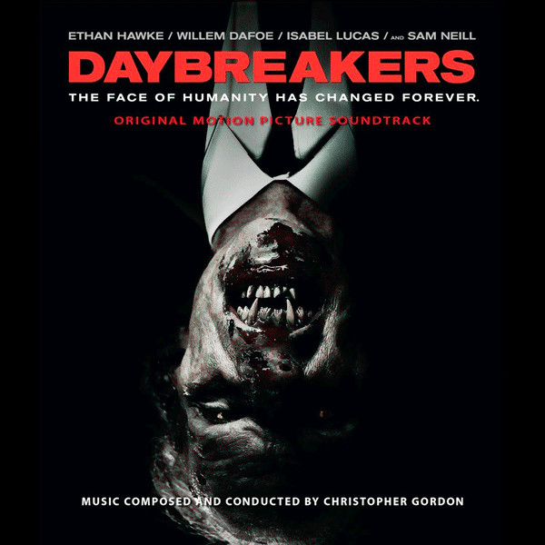 Саундтрек/Soundtrack Daybreakers   Christopher Gordon (2009) Воины света   Кристофер Гордон