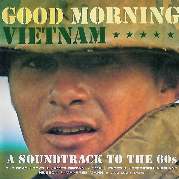 Саундтрек/Soundtrack Good Morning Vietnam: A Soundtrack To The 60s | Various Artists (1987) Доброе утро, Вьетнам: Саундтрек 60-х | Разные исполнители