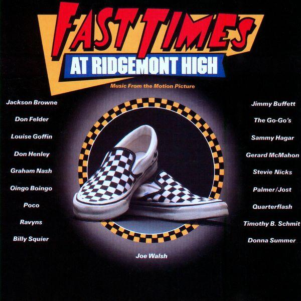 Fast Times at Ridgemont High | Various Artists (1982)  Саундтрек | Беспечные времена в Риджмонт Хай | Разные исполнители