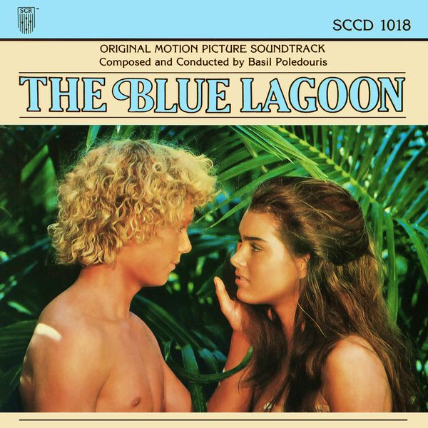 Саундтрек/Soundtrack Soundtrack | The Blue Lagoon | Basil Poledouris (1980) Голубая лагуна | Бэзил Поледурис