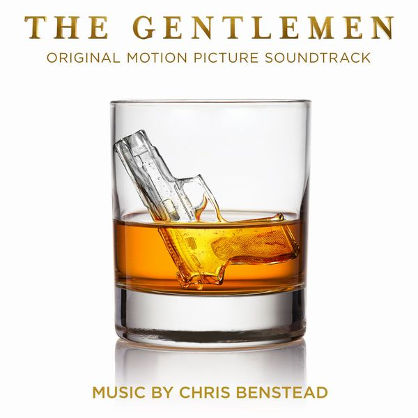 Саундтрек/Soundtrack Soundtrack | The Gentlemen | Chris Benstead (2019) Джентльмены | Кристофер Бенстед