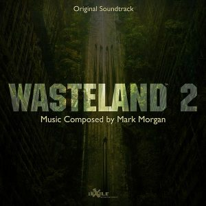 Soundtrack | Wasteland 2 | Mark Morgan (2014)