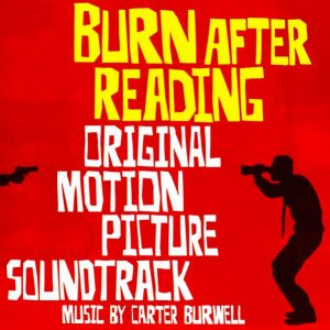 Soundtrack | Burn After Reading | Carter Burwell (2008)