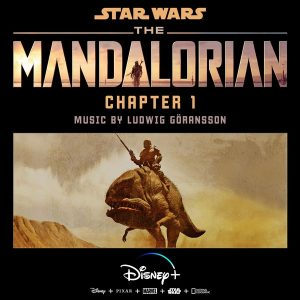 Soundtrack | The Mandalorian: Chapter 1 | Ludwig Göransson (2019)