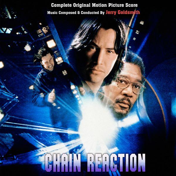 Саундтрек/Soundtrack Chain Reaction | Jerry Goldsmith (1996) Цепная реакция | Джерри Голдсмит