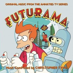 Soundtrack | Futurama | Christopher Tyng (1999-2003)