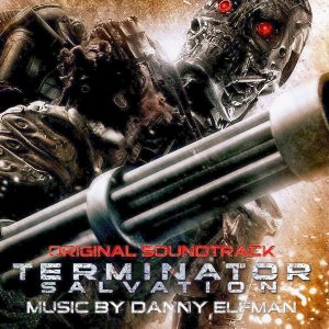 Soundtrack | Terminator Salvation | Danny Elfman (2009)