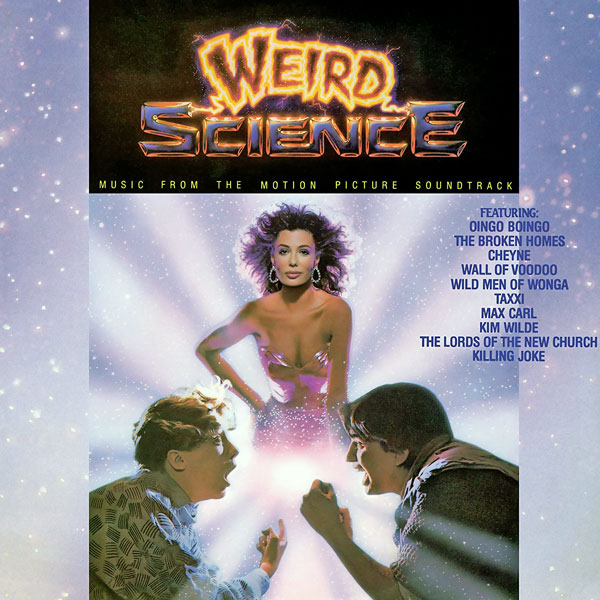 Саундтрек/Soundtrack Soundtrack | Weird Science [Vinyl rip] | Various Artists (1985) Ох уж эта наука!