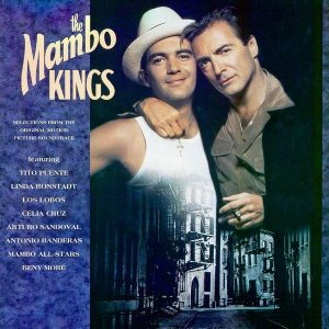 Soundtrack | The Mambo Kings | Various Artists (1992)