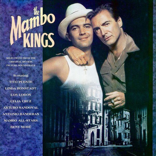 Саундтрек/Soundtrack The Mambo Kings | Various Artists (1992) Короли мамбо