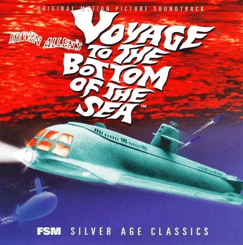 Саундтрек/Soundtrack Soundtrack | Voyage to the Bottom of the Sea | Paul Sawtell, Bert Shefter (1961)